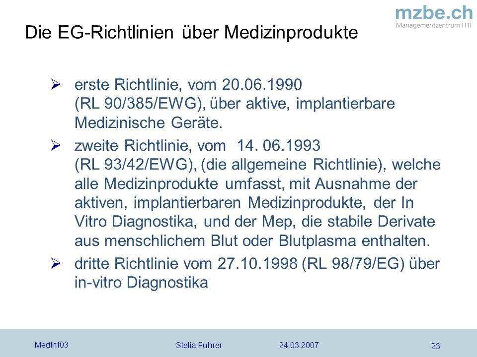 Die EG-Richtlinien über Medizinprodukte