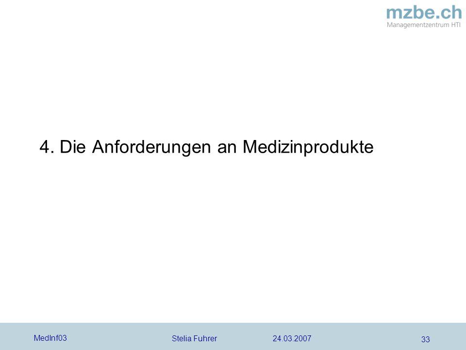 4. Die Anforderungen an Medizinprodukte
