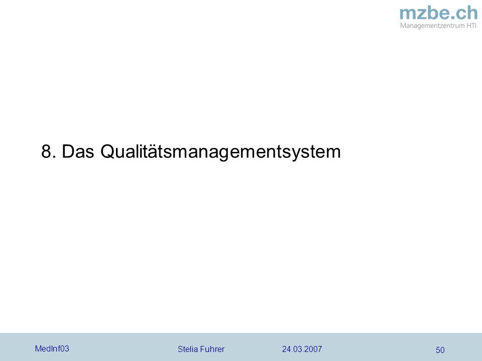 8. Das Qualitätsmanagementsystem
