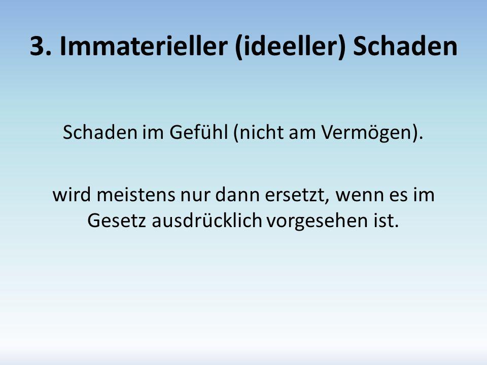 3. Immaterieller (ideeller) Schaden