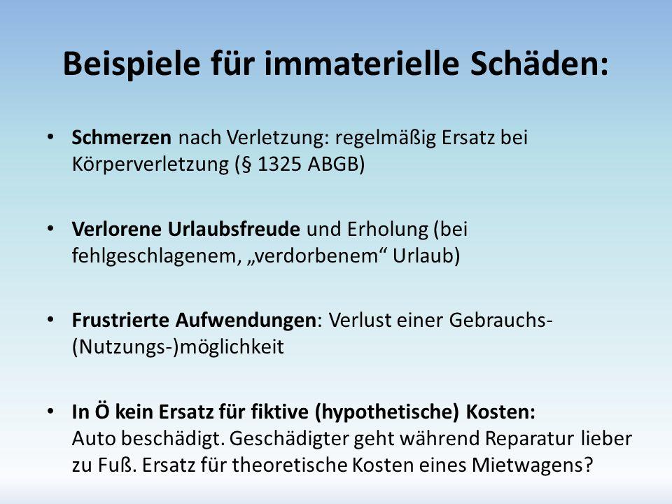 Beispiele für immaterielle Schäden: