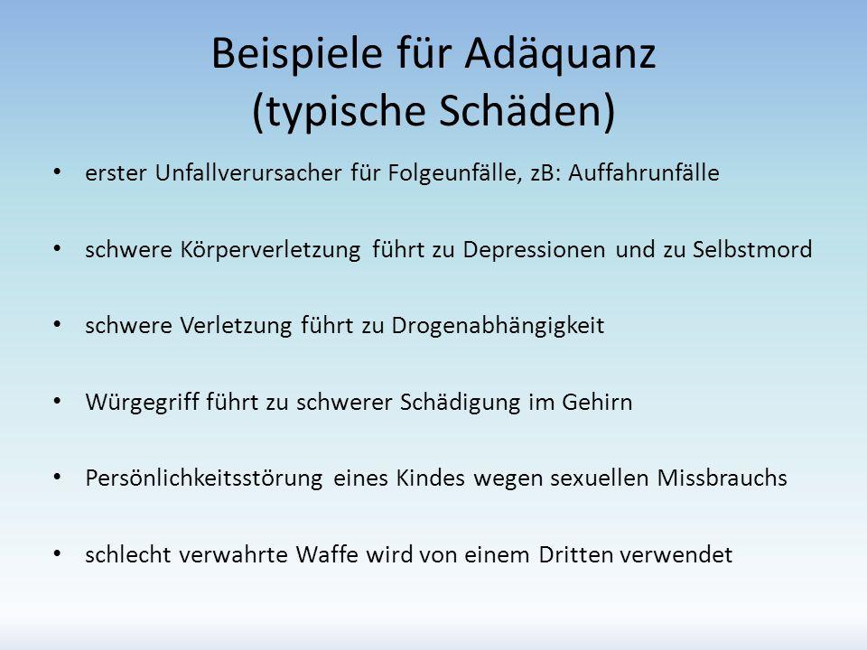 Beispiele für Adäquanz (typische Schäden)