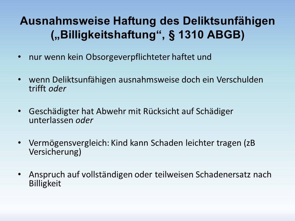 """Ausnahmsweise Haftung des Deliktsunfähigen (""""Billigkeitshaftung , § 1310 ABGB)"""