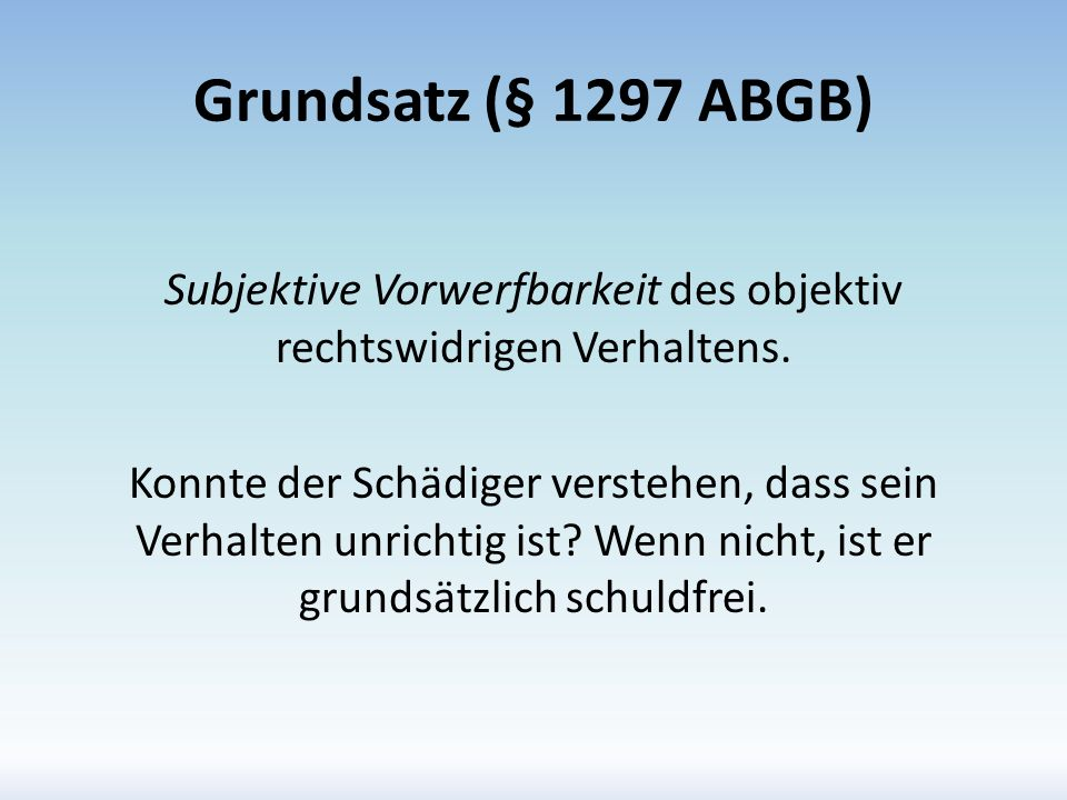 Grundsatz (§ 1297 ABGB)