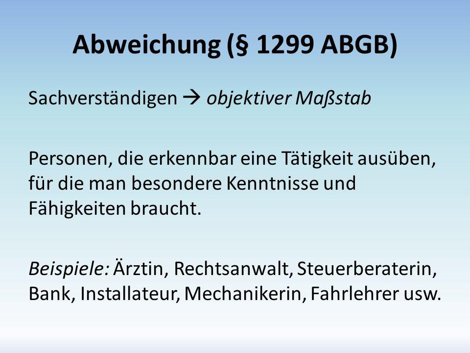 Abweichung (§ 1299 ABGB)