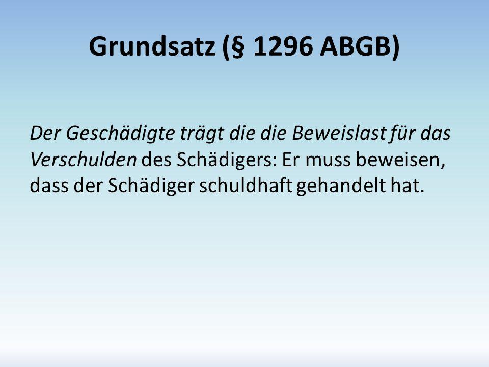 Grundsatz (§ 1296 ABGB)
