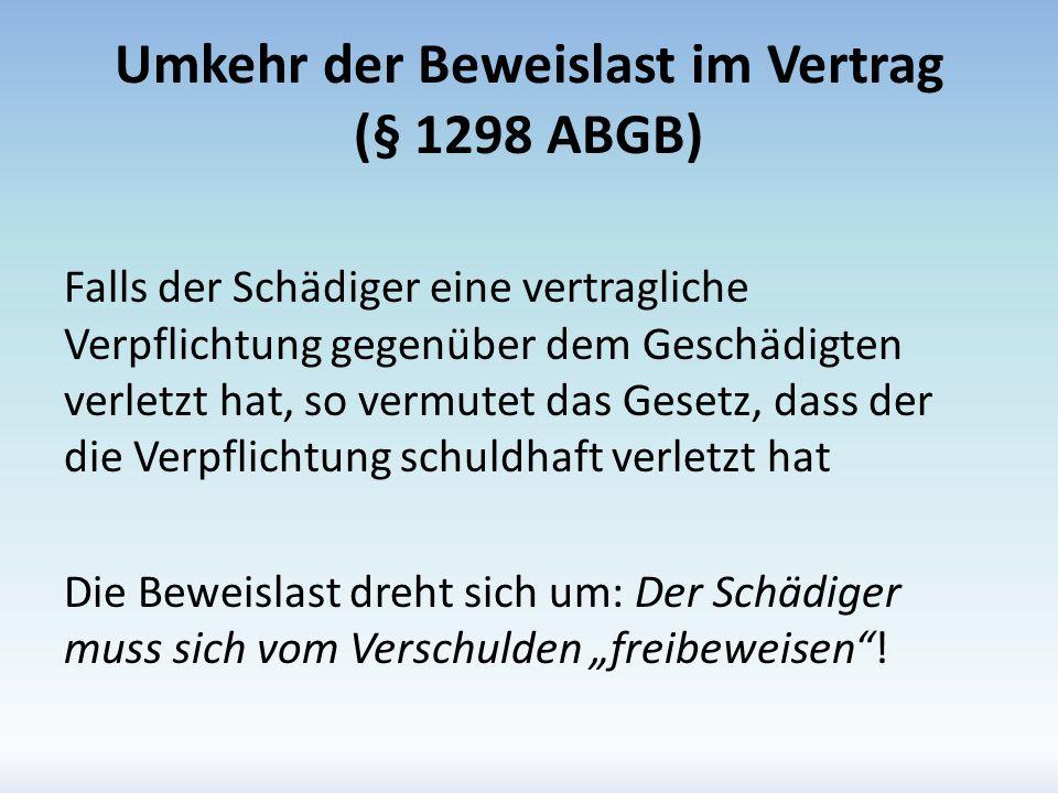 Umkehr der Beweislast im Vertrag (§ 1298 ABGB)