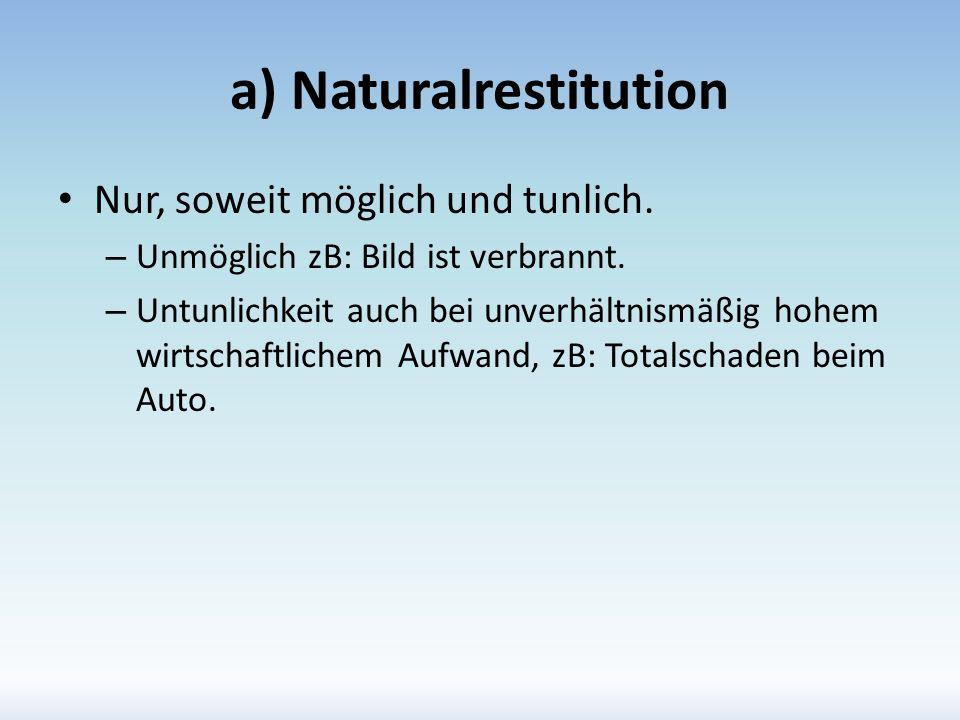 a) Naturalrestitution