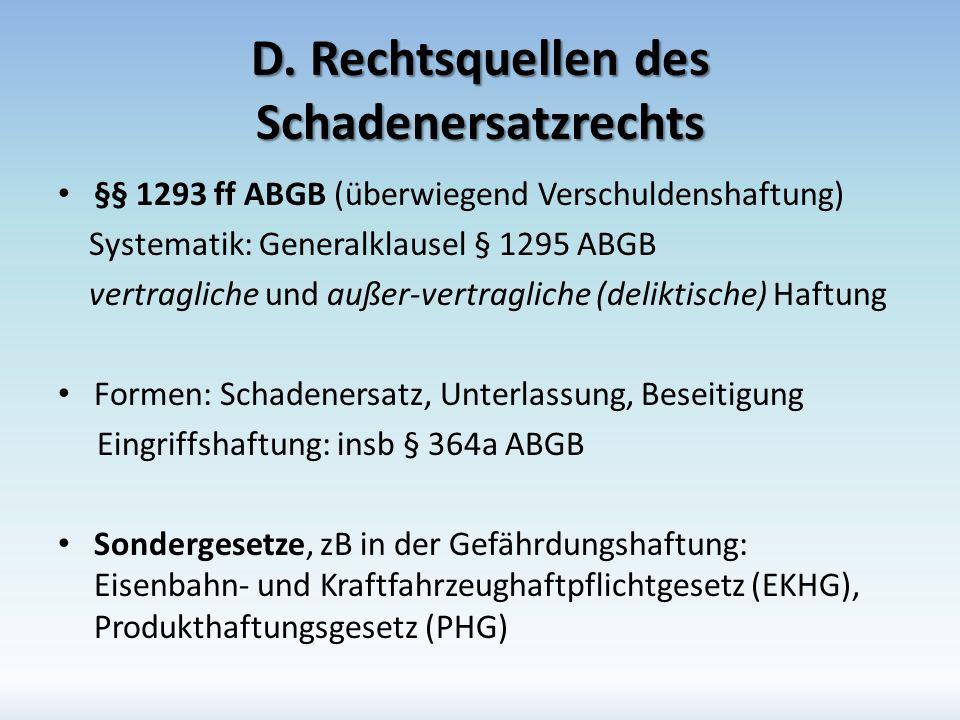 D. Rechtsquellen des Schadenersatzrechts