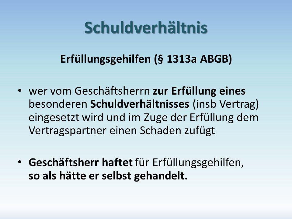 Erfüllungsgehilfen (§ 1313a ABGB)