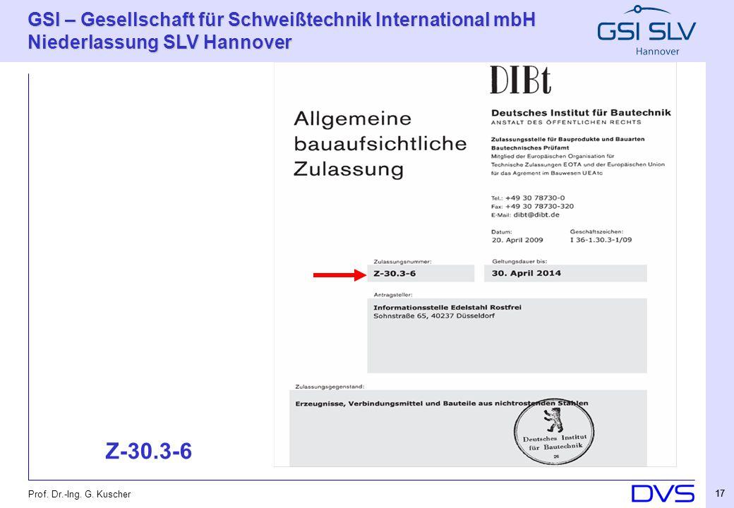 Z-30.3-6 Prof. Dr.-Ing. G. Kuscher 17