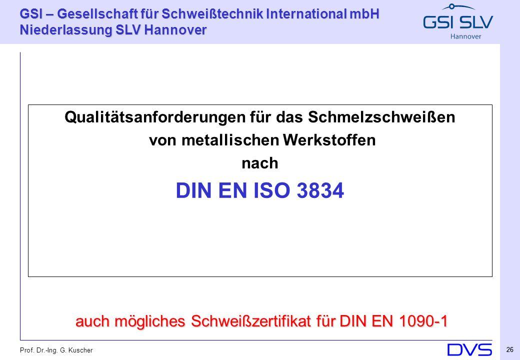 DIN EN ISO 3834 Qualitätsanforderungen für das Schmelzschweißen