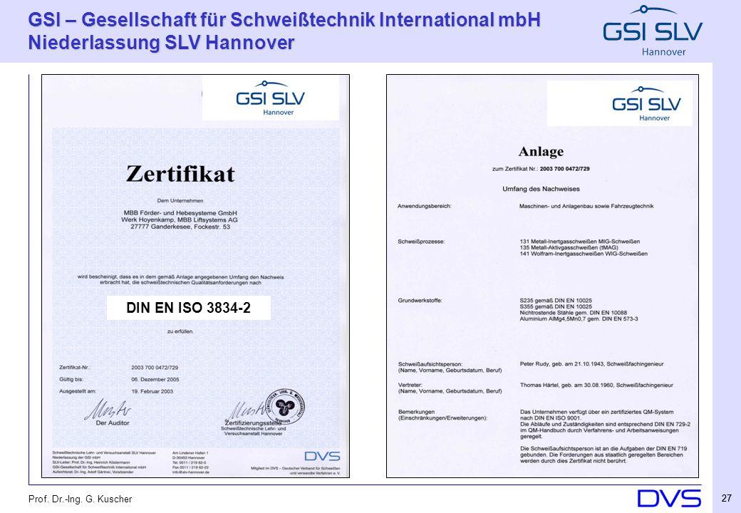 DIN EN ISO 3834-2 Prof. Dr.-Ing. G. Kuscher 27