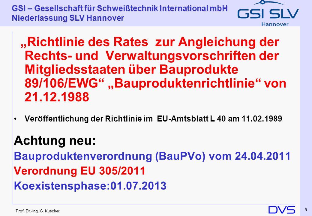 Achtung neu: Bauproduktenverordnung (BauPVo) vom 24.04.2011