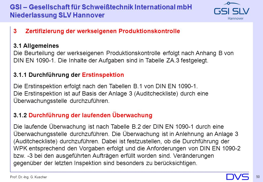 Zertifizierung der werkseigenen Produktionskontrolle 3.1 Allgemeines