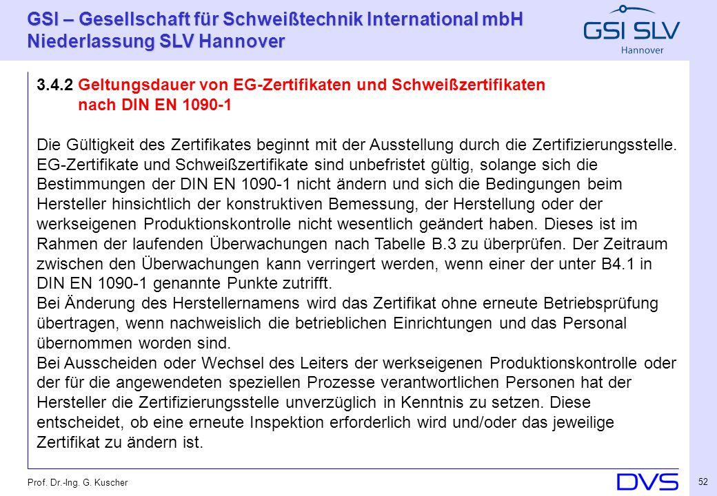 3.4.2 Geltungsdauer von EG-Zertifikaten und Schweißzertifikaten