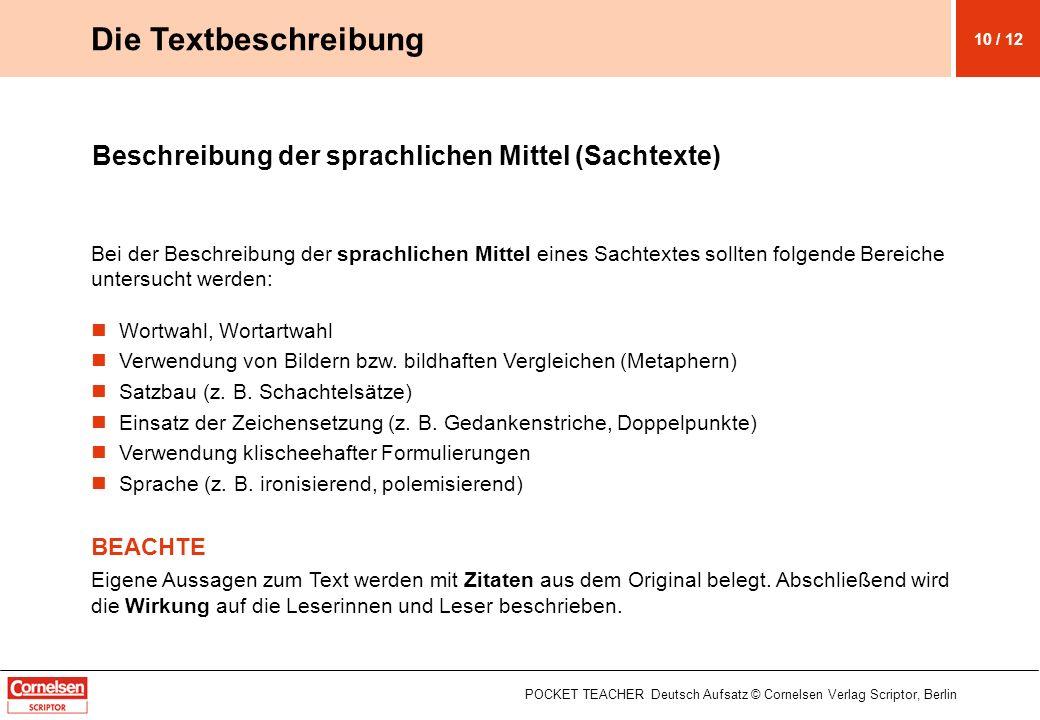 Die Textbeschreibung Beschreibung der sprachlichen Mittel (Sachtexte)