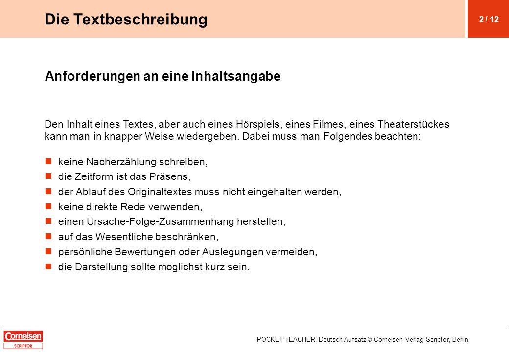 Die Textbeschreibung Anforderungen an eine Inhaltsangabe
