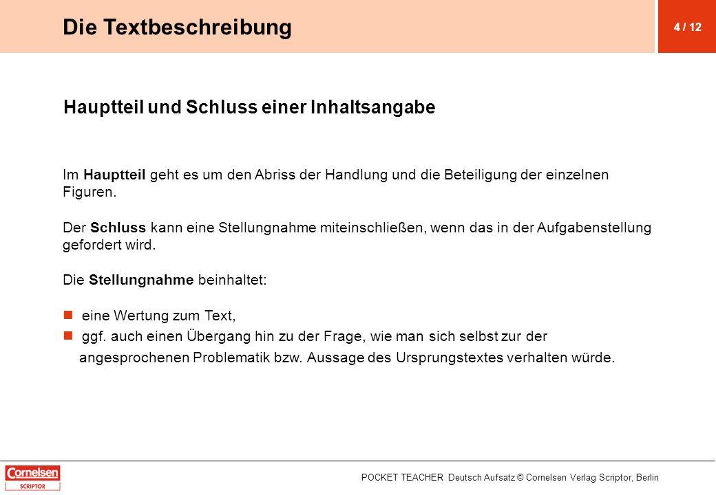 Die Textbeschreibung Hauptteil und Schluss einer Inhaltsangabe