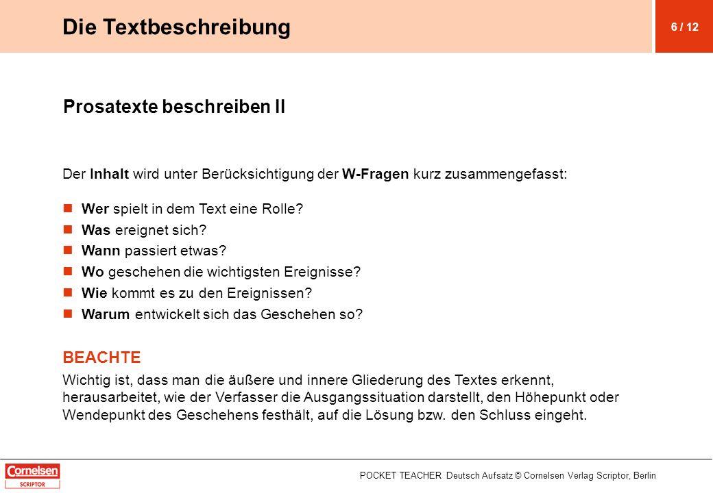 Die Textbeschreibung Prosatexte beschreiben II BEACHTE