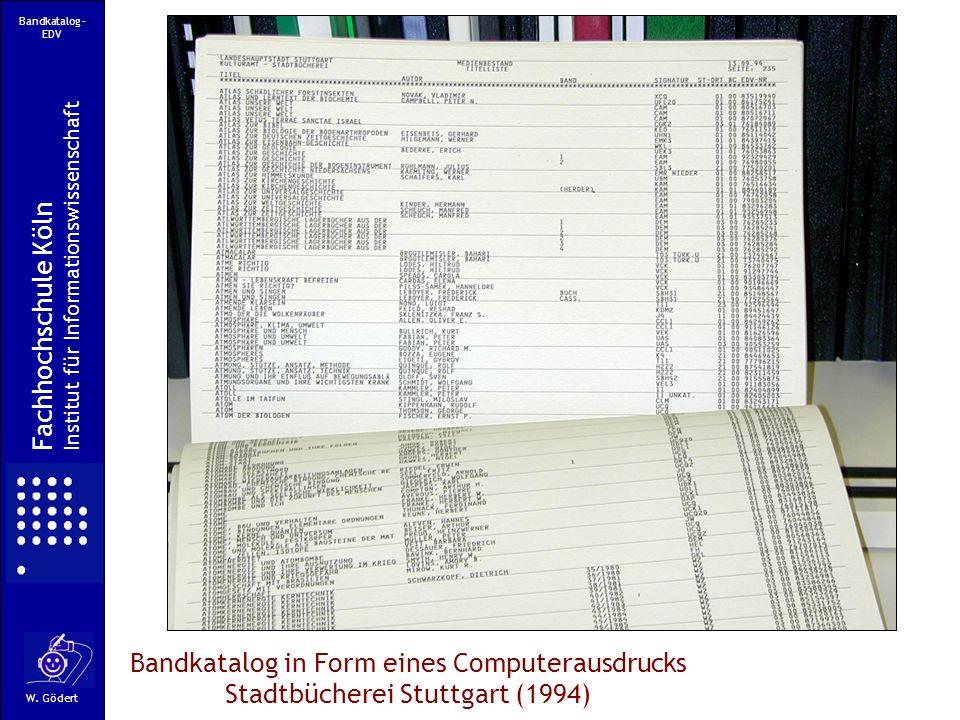 Bandkatalog – EDV Institut für Informationswissenschaft. Fachhochschule Köln.