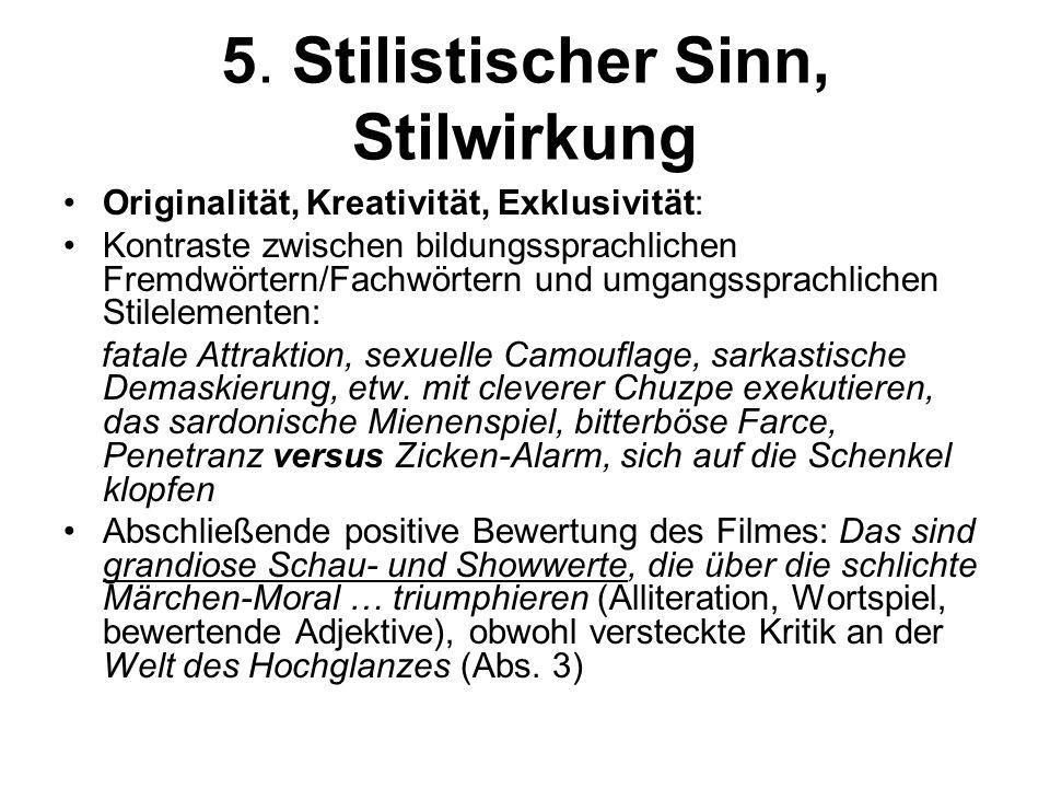 5. Stilistischer Sinn, Stilwirkung