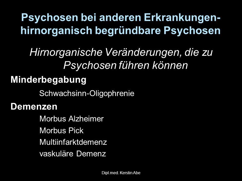 Hirnorganische Veränderungen, die zu Psychosen führen können