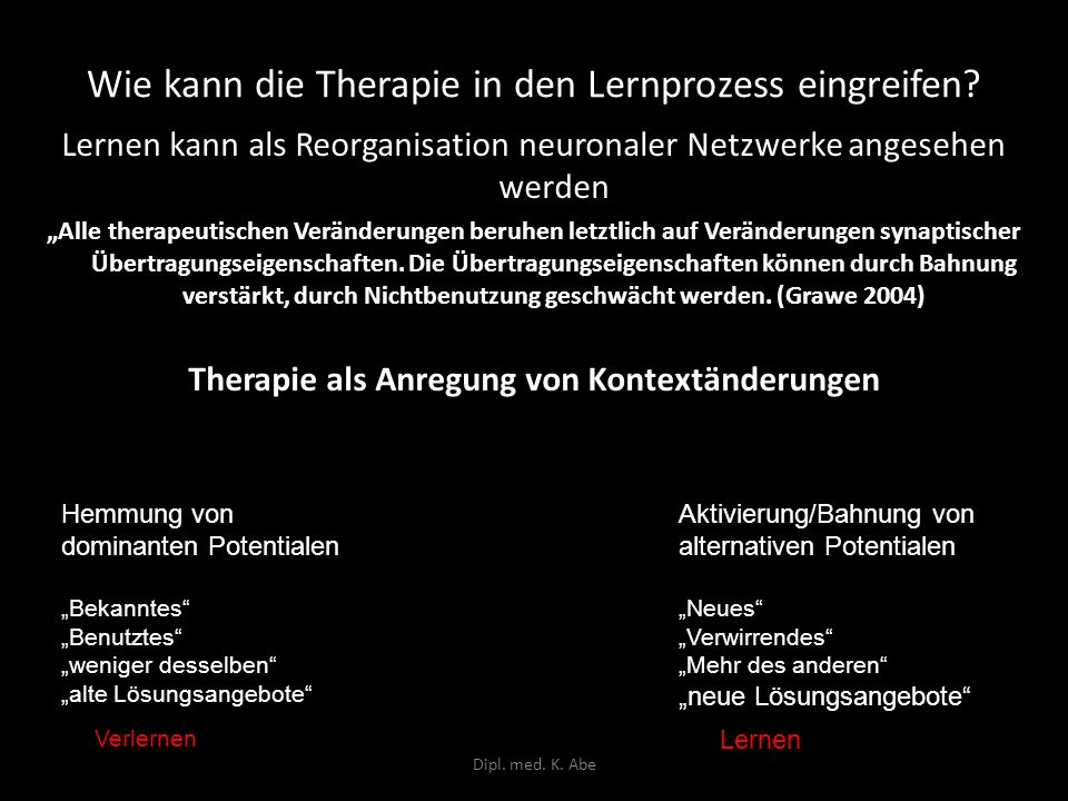 Wie kann die Therapie in den Lernprozess eingreifen