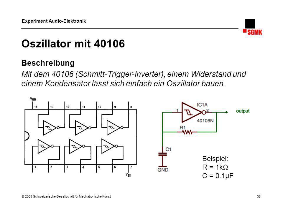 Oszillator mit 40106 Beschreibung