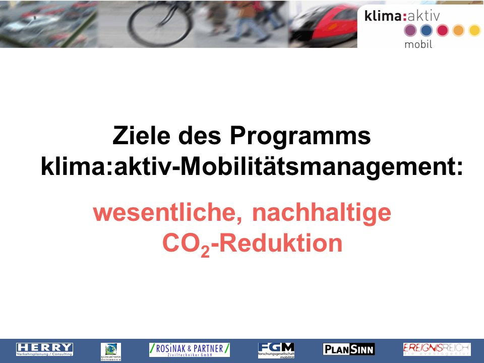Ziele des Programms klima:aktiv-Mobilitätsmanagement: