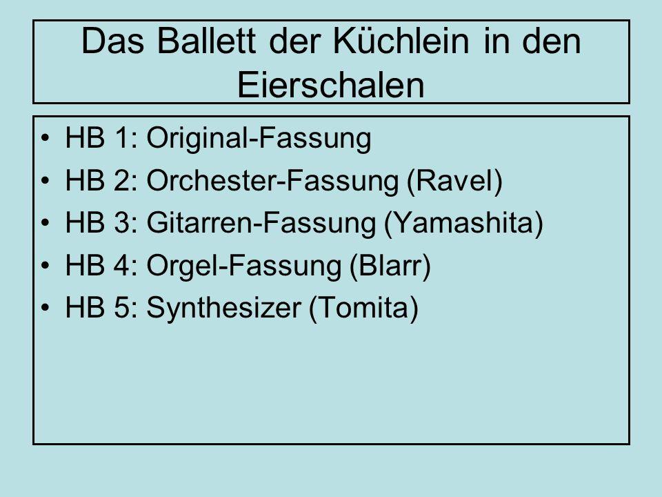 Das Ballett der Küchlein in den Eierschalen