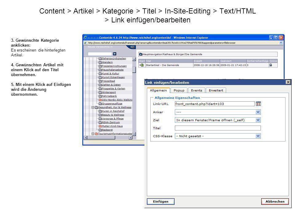Content > Artikel > Kategorie > Titel > In-Site-Editing > Text/HTML > Link einfügen/bearbeiten 3. Gewünschte Kategorie anklicken: