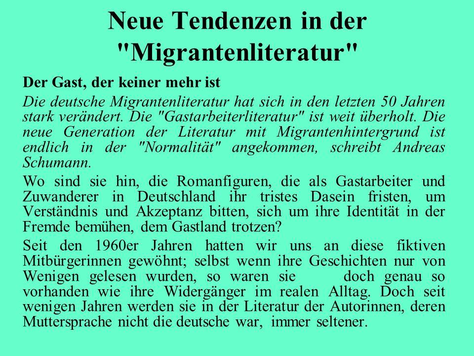 Neue Tendenzen in der Migrantenliteratur