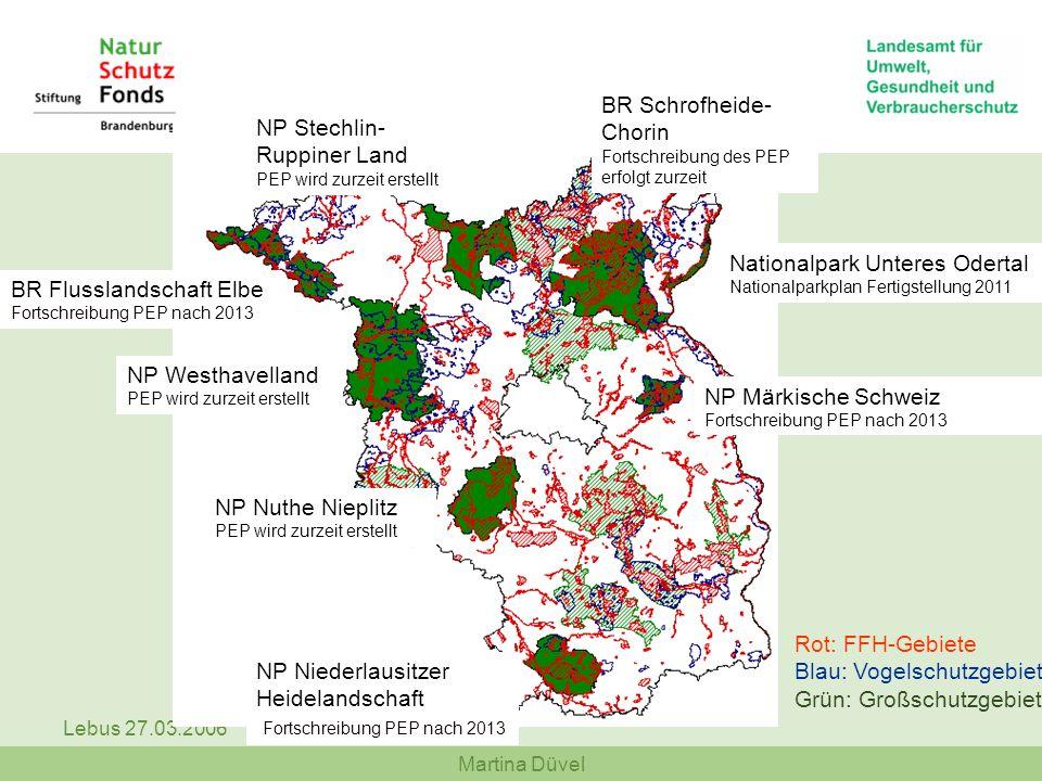 BR Schrofheide-Chorin Fortschreibung des PEP erfolgt zurzeit