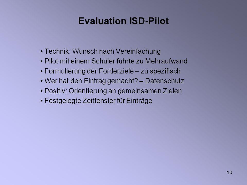 Evaluation ISD-Pilot Technik: Wunsch nach Vereinfachung