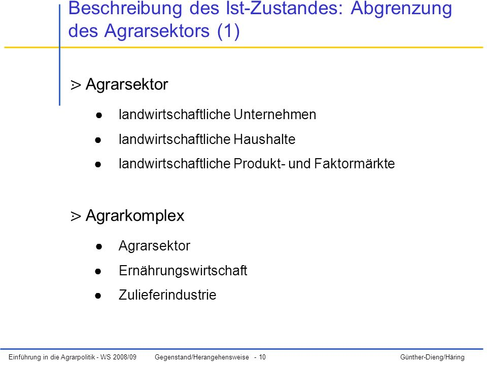Beschreibung des Ist-Zustandes: Abgrenzung des Agrarsektors (1)