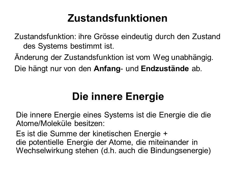 Zustandsfunktionen Die innere Energie