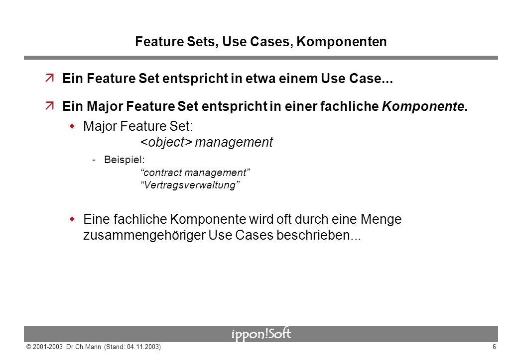 Feature Sets, Use Cases, Komponenten