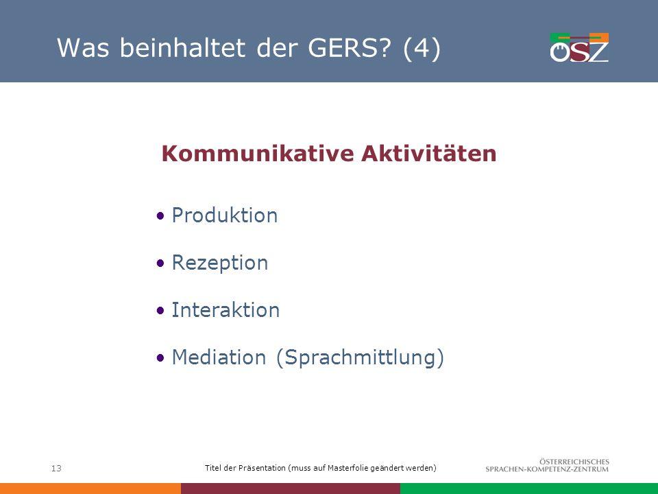Was beinhaltet der GERS (4)