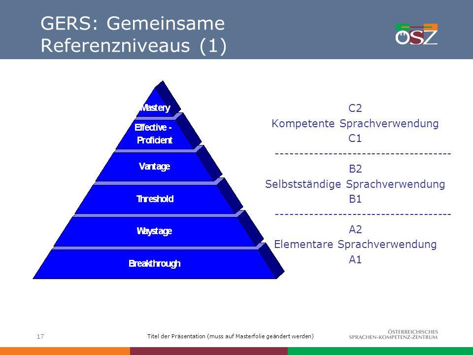 GERS: Gemeinsame Referenzniveaus (1)