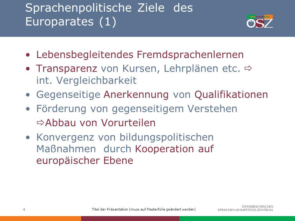 Sprachenpolitische Ziele des Europarates (1)