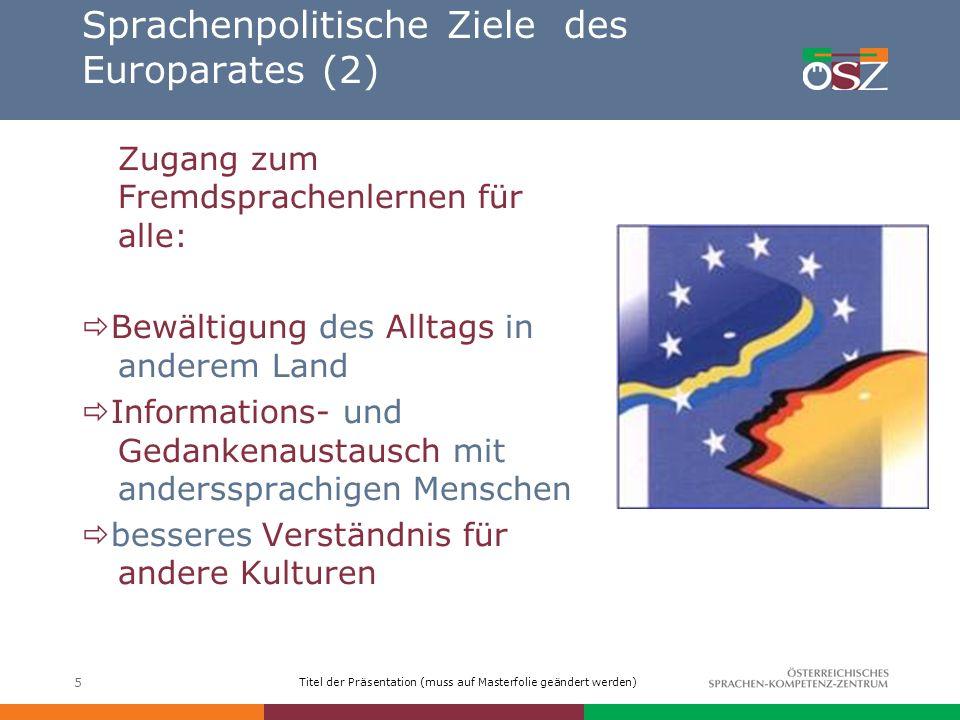 Sprachenpolitische Ziele des Europarates (2)