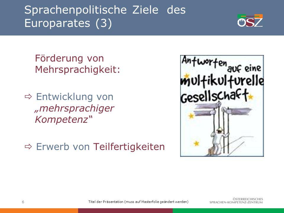 Sprachenpolitische Ziele des Europarates (3)