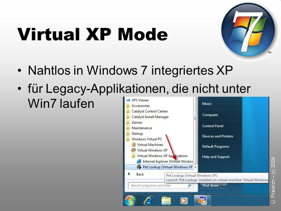 Virtual XP Mode Nahtlos in Windows 7 integriertes XP
