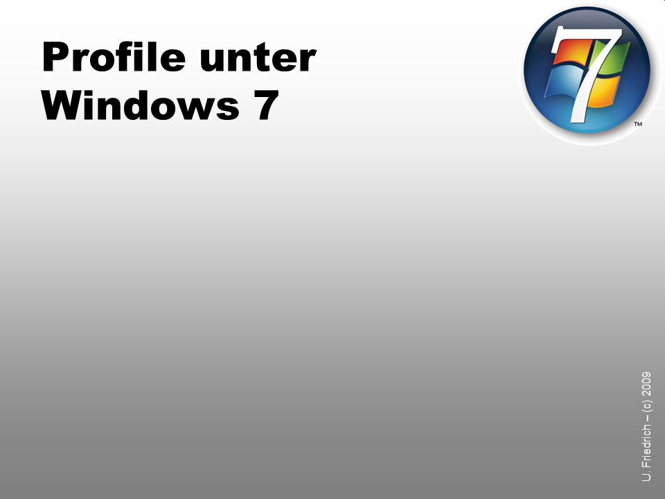 Profile unter Windows 7