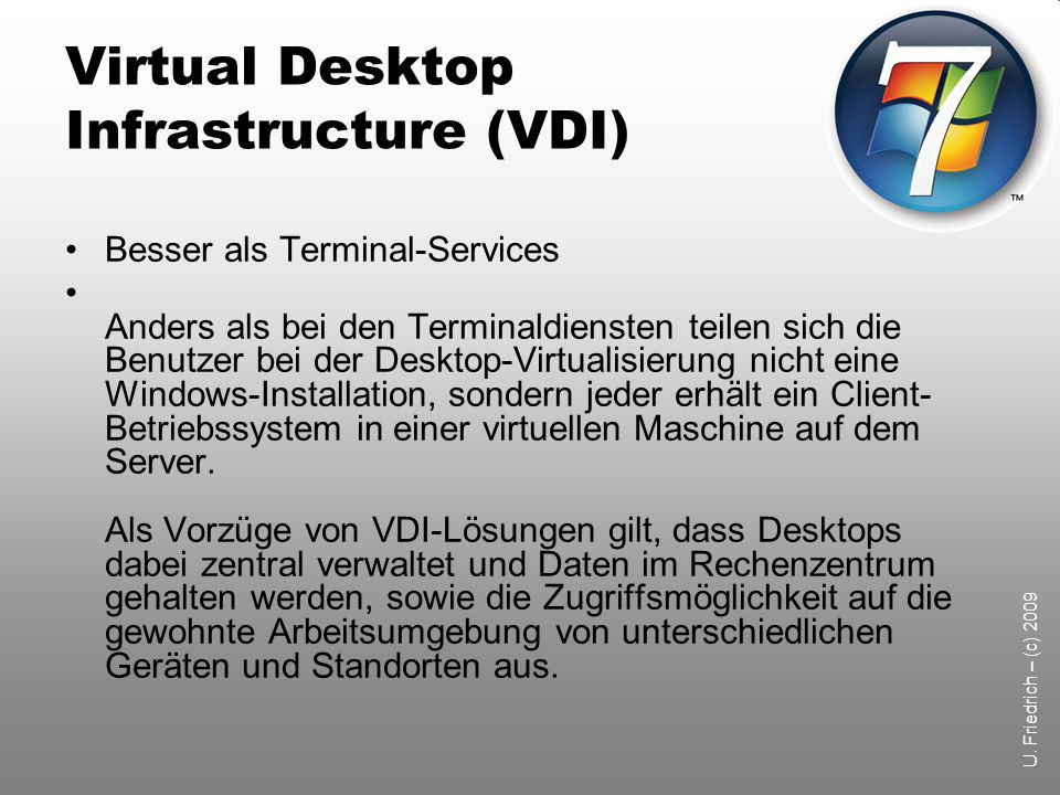 Virtual Desktop Infrastructure (VDI)
