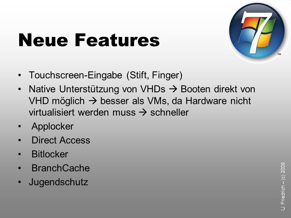 Neue Features Touchscreen-Eingabe (Stift, Finger)