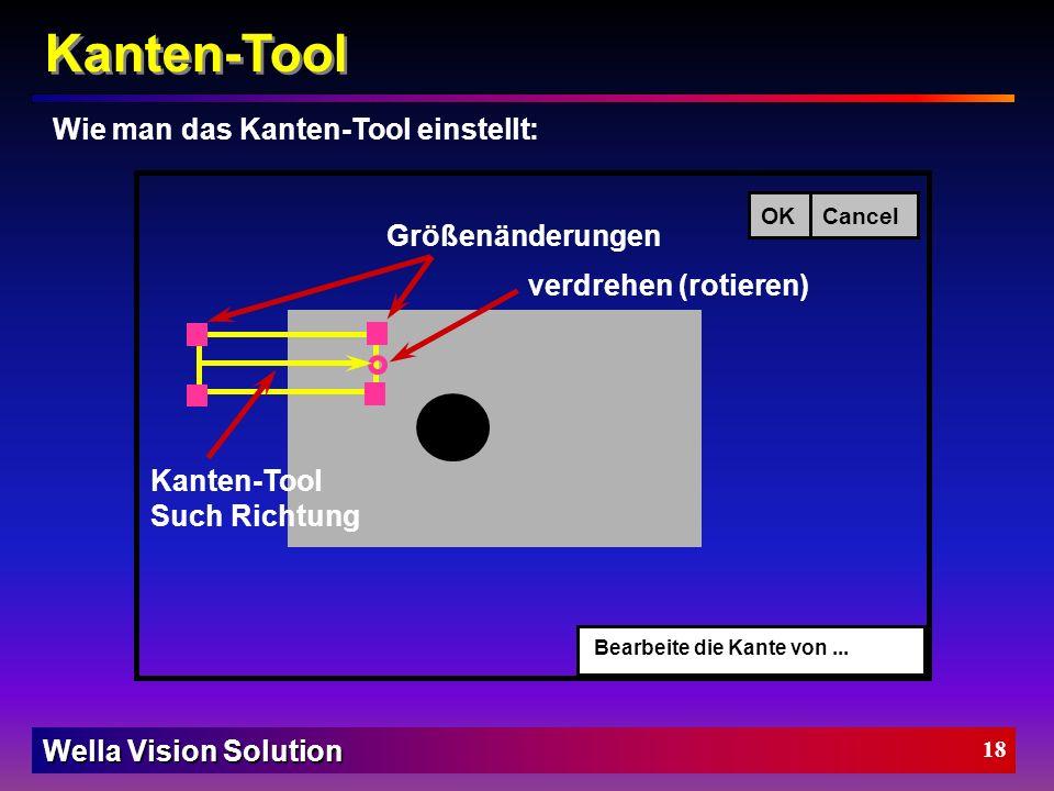 Kanten-Tool Wie man das Kanten-Tool einstellt: Größenänderungen