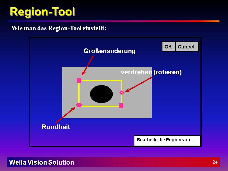 Region-Tool Wie man das Region-Tool einstellt: Größenänderung