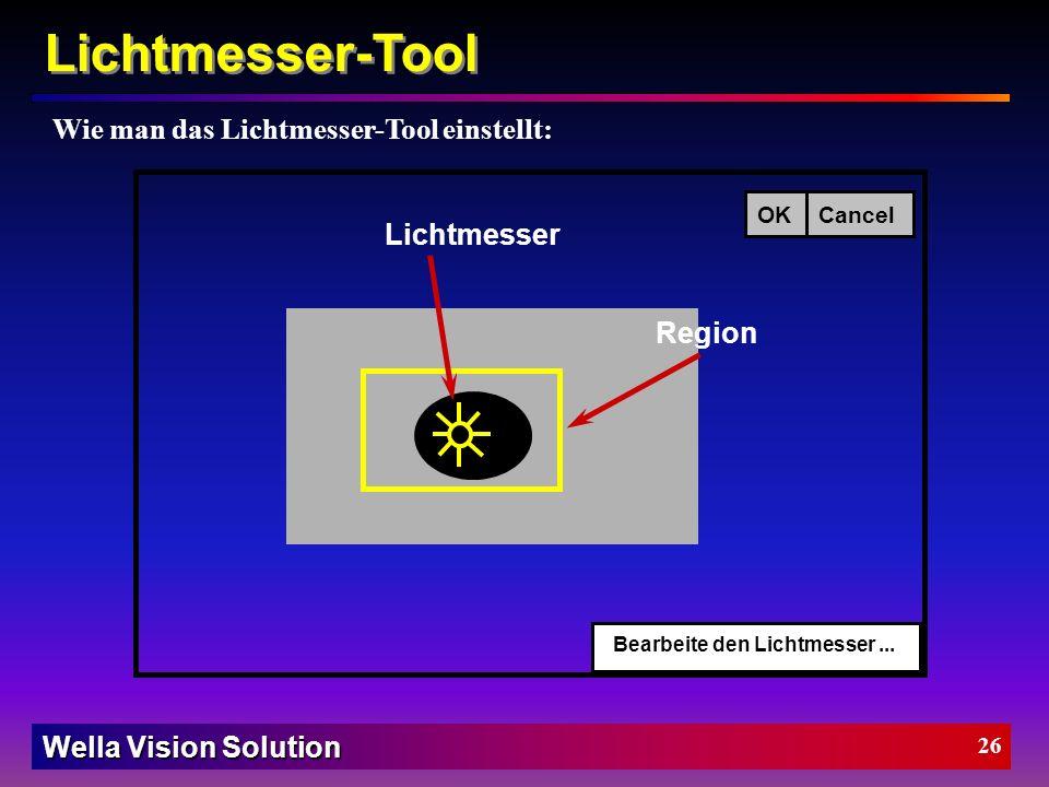 Lichtmesser-Tool Wie man das Lichtmesser-Tool einstellt: Lichtmesser